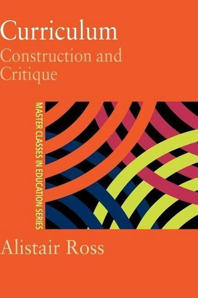 Curriculum: Construction and Critique