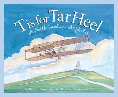 T Is for Tar Heel: A North Car