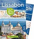Lissabon – Zeit für das Beste; Highlights – Geheimtipps – Wohlfühladressen; Zeit für das Beste; Deutsch