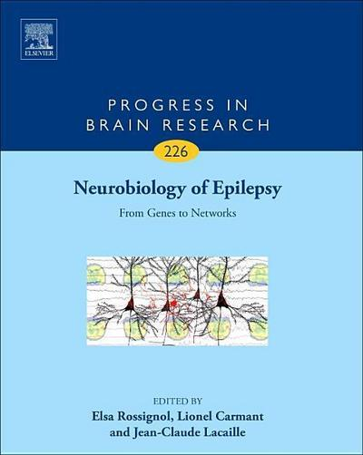 Neurobiology of Epilepsy: From Genes to Networks