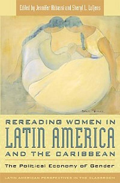 Rereading Women in Latin America and the Caribbean