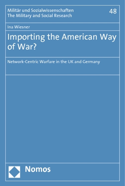 Importing the American Way of War? Ina Wiesner