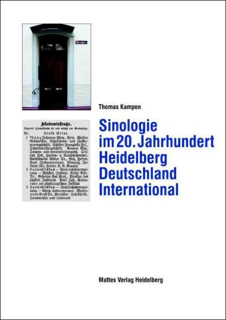Sinologie im 20. Jahrhundert: Heidelberg Deutschland International Thomas K ...