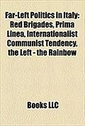 Far-Left Politics in Italy: Red Brigades