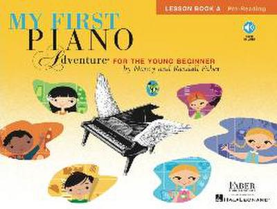 My First Piano Adventure: Lesson Book a with Online Audio [With CD (Audio)]