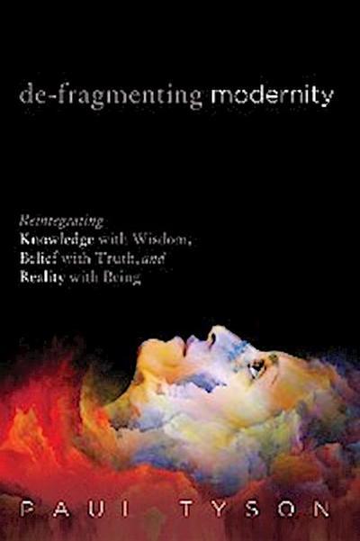 De-Fragmenting Modernity