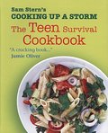 Sam Stern's Cooking Up A Storm - The Teen Survival Cookbook