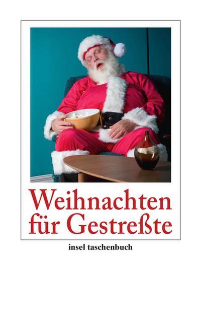 Weihnachten für Gestreßte (insel taschenbuch)