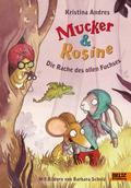 Mucker & Rosine Die Rache des ol