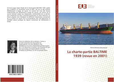 La charte-partie BALTIME 1939 (revue en 2001)