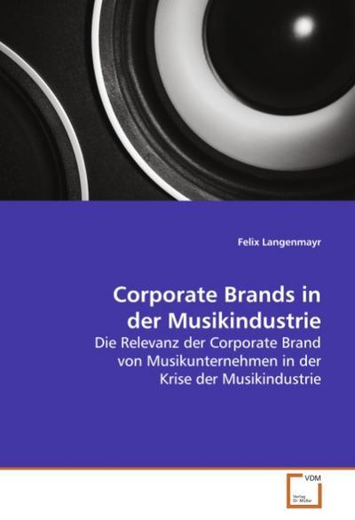 Corporate Brands in der Musikindustrie