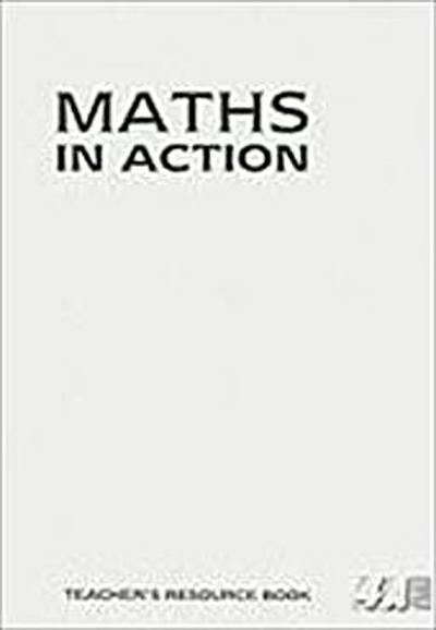 Maths in Action Teacher's Resource Book, 4A