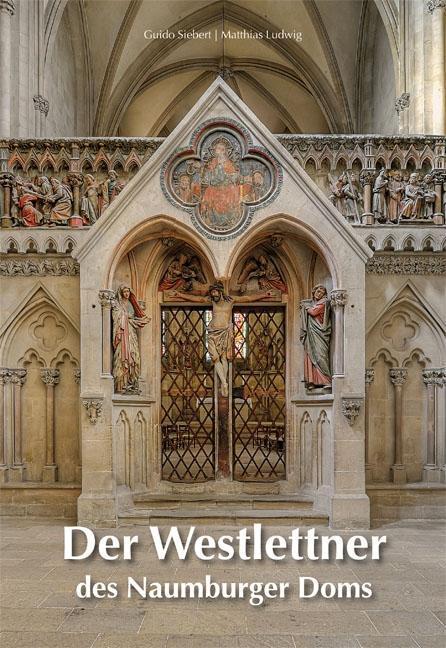 Der Westlettner des Naumburger Doms Holger Kunde