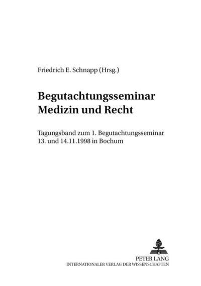 Begutachtungsseminar «Medizin und Recht»
