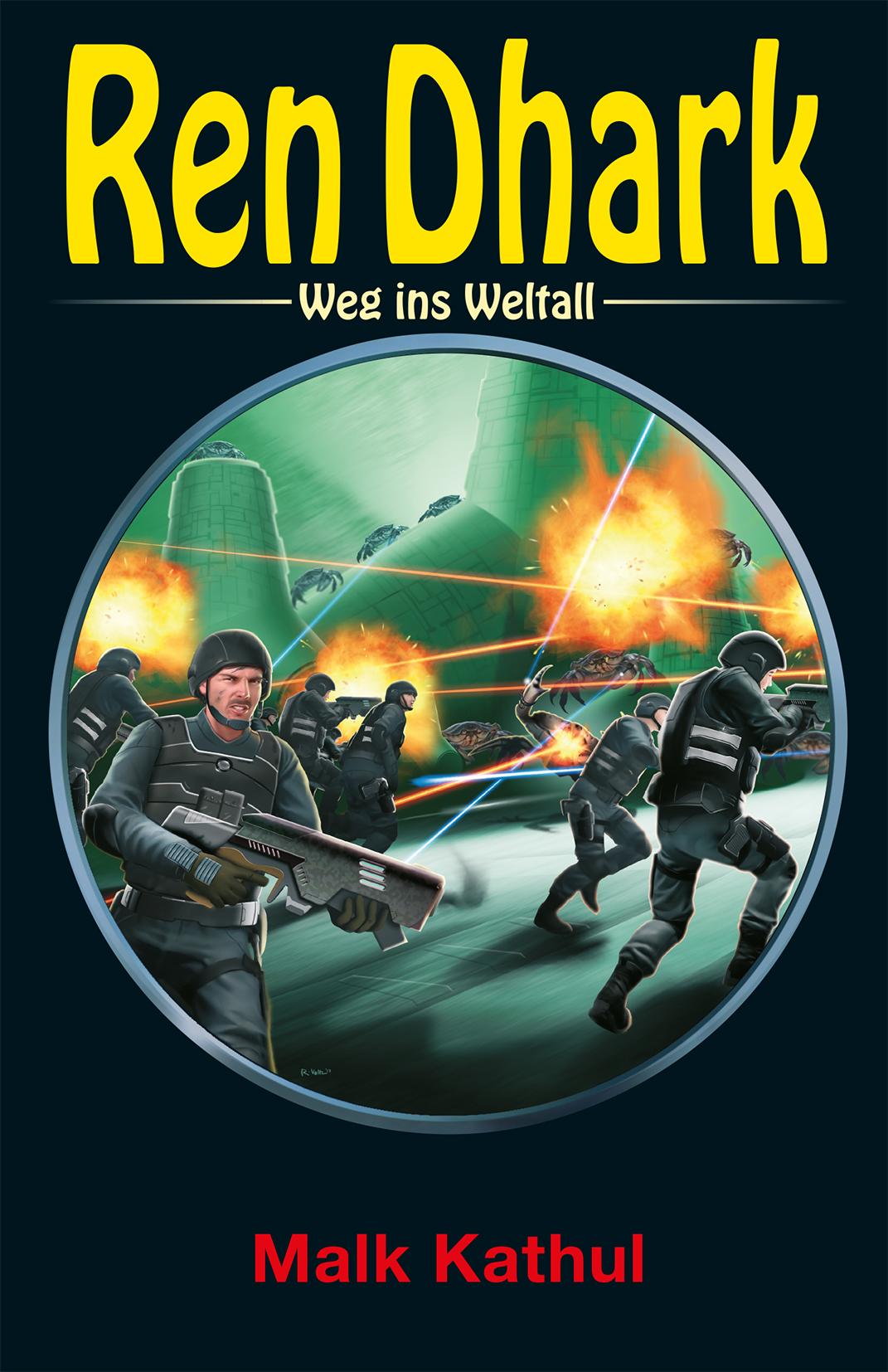 Ren Dhark - Weg ins Weltall 74: Malk Katuhl   Achim Mehnert    9783956341120