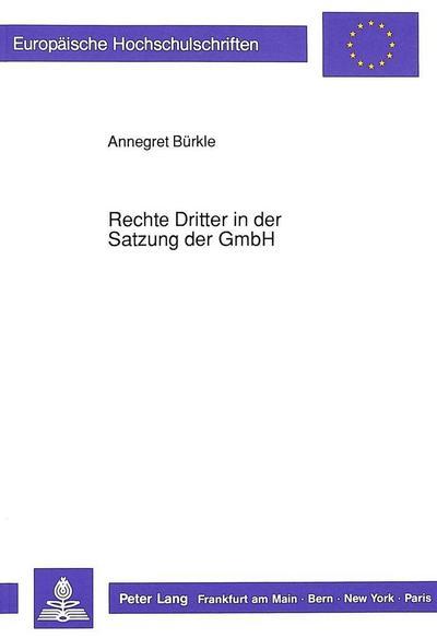 Rechte Dritter in der Satzung der GmbH