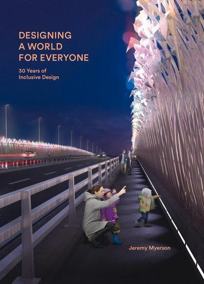 Designing a World for Everyone: 30 Years of Inclusive Design