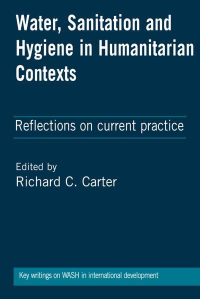 Water, Sanitation and Hygiene in Humanitarian Contexts