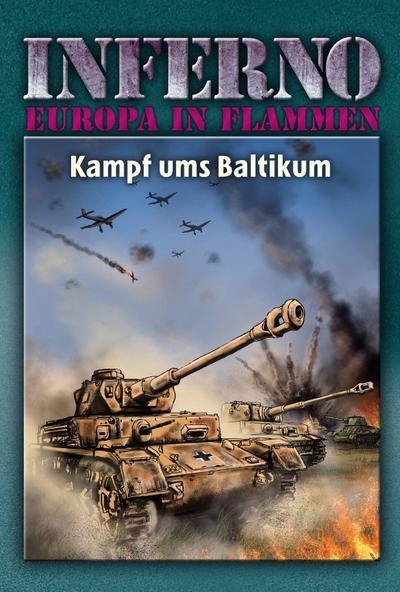 Inferno - Europa in Flammen, Band 6: Kampf ums Baltikum