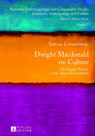Dwight Macdonald on Culture