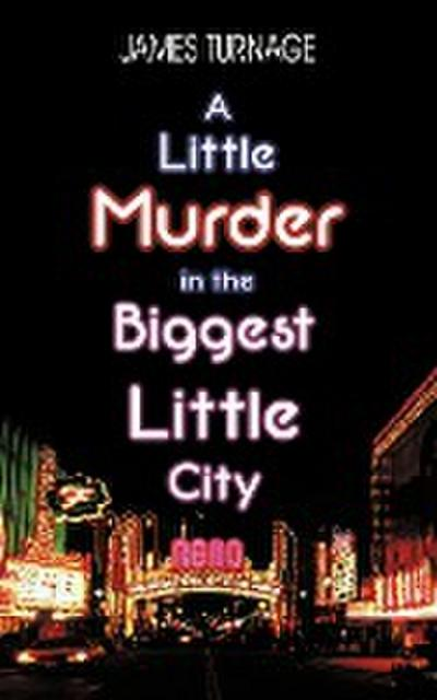 A Little Murder in the Biggest Little City