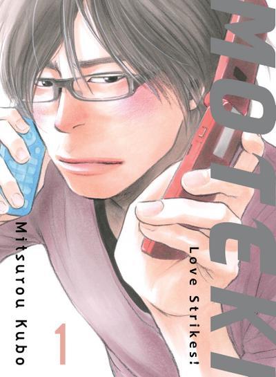 Moteki, 1: Love Strikes!