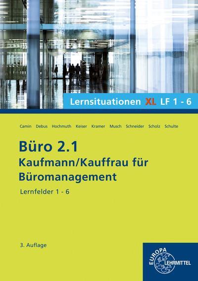 Büro 2.1, Lernsituationen XL Lernfelder 1 - 6