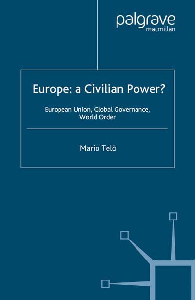 Europe: A Civilian Power?