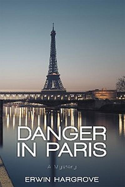 Danger in Paris