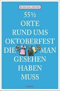 55 1/2 Orte rund ums Oktoberfest, die man ges ...