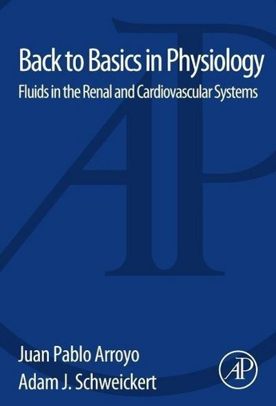 Back to Basics in Physiology: Fluids in the Renal and Cardiovascular Systems