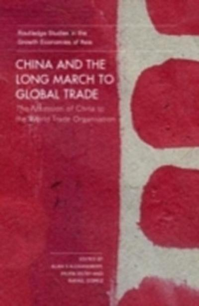 China and the Long March to Global Trade