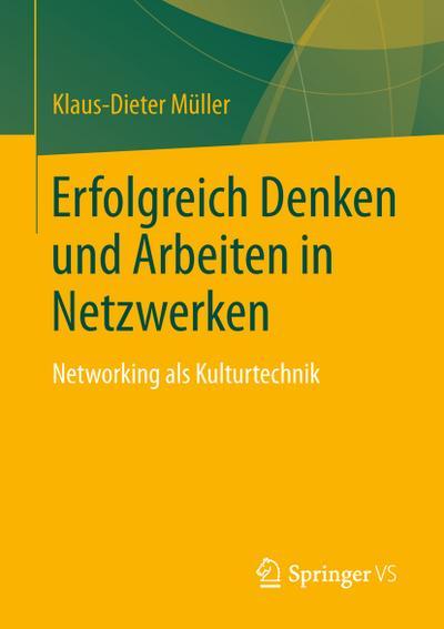 Erfolgreich Denken und Arbeiten in Netzwerken