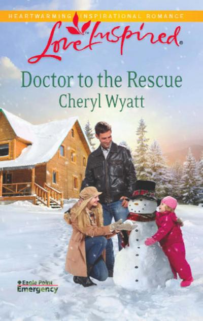 Doctor to the Rescue (Mills & Boon Love Inspired) (Eagle Point Emergency, Book 2)