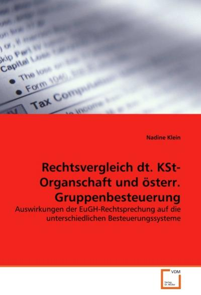 Rechtsvergleich dt. KSt-Organschaft und österr. Gruppenbesteuerung