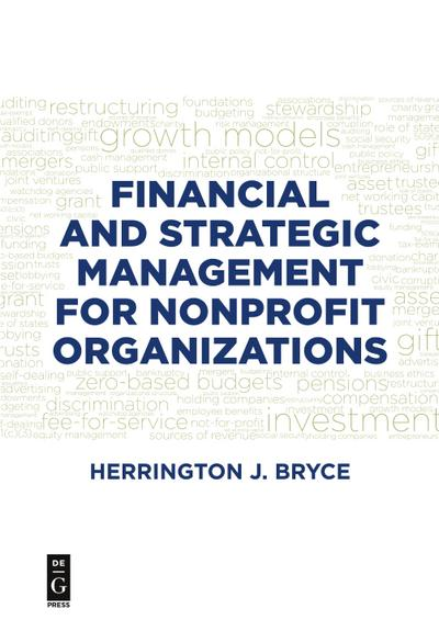Financial and Strategic Management for Nonprofit Organizations, Fourth Edition