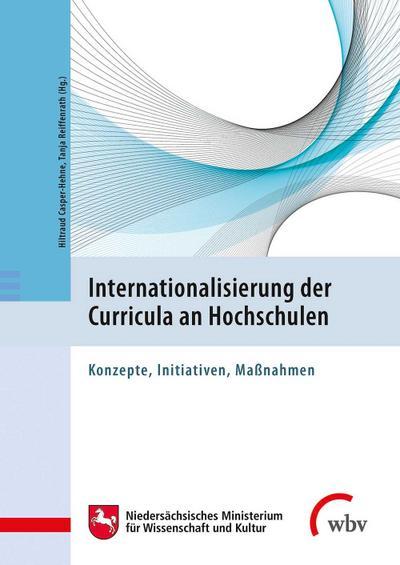 Internationalisierung der Curricula an Hochschulen: Konzepte, Initiativen, Maßnahmen