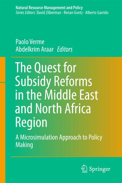 The Quest for Subsidies Reforms in the Middle East and North Africa Region