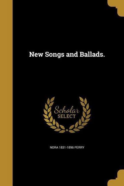 NEW SONGS & BALLADS
