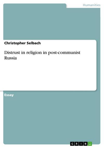 Distrust in religion in post-communist Russia
