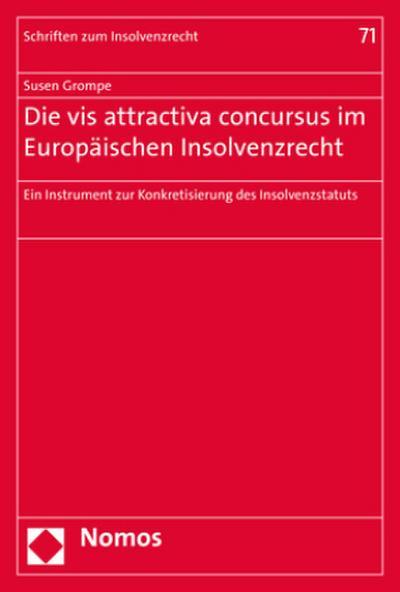Die vis attractiva concursus im Europäischen Insolvenzrecht