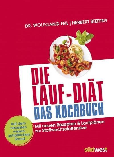 Die Lauf-Diät - Das Kochbuch