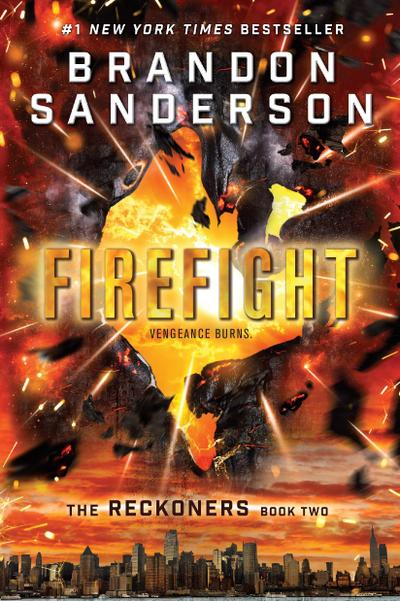 The Reckoners - Firefight