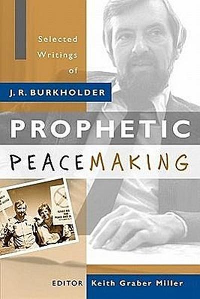 Prophetic Peacemaking