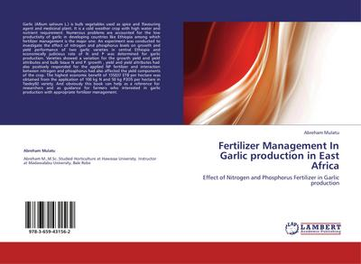 Fertilizer Management In Garlic production in East Africa
