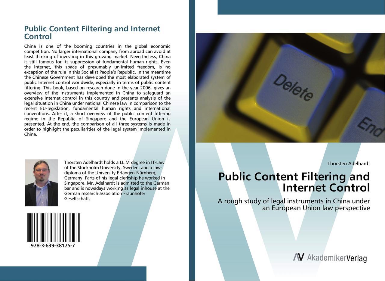 Public Content Filtering and Internet Control - Thorsten Ade ... 9783639381757