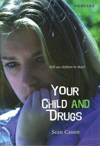 Your Child and Drugs: Will Our Children Be Okay?