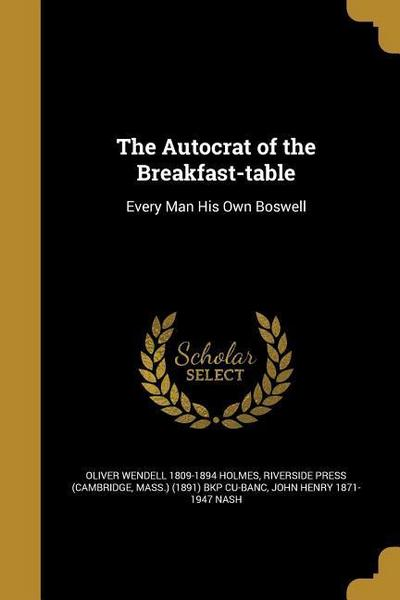 AUTOCRAT OF THE BREAKFAST-TABL