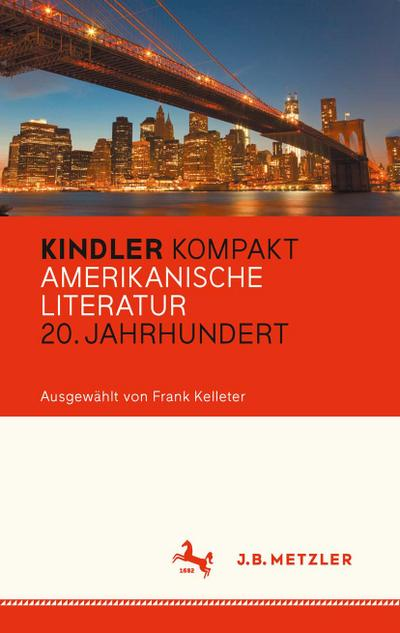 Kindler Kompakt: Amerikanische Literatur, 20. Jahrhundert