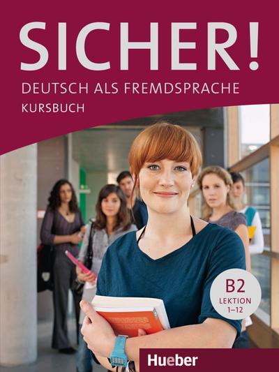 Sicher! B2. Kursbuch